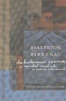 Image for Bialystok to Birkenau: The Holocaust Journey of Michel Mielnicki as Told to John Munro from emkaSi