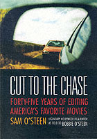 Image for Cut to the Chase: Forty-five Years of Editing America's Favourite Movies from emkaSi