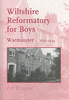 Image for Wiltshire Reformatory for Boys, Warminster, 1856-1924 from emkaSi
