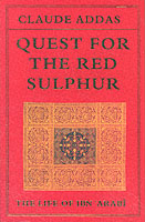 Image for Quest for the Red Sulphur: The Life of Ibn 'Arabi from emkaSi