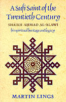Image for A Sufi Saint of the Twentieth Century: Shaikh Ahmad al-'Alawi from emkaSi