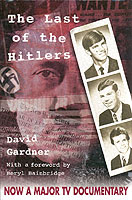 Image for The Last of the Hitlers: The Story of Adolf Hitler's British Nephew and the Amazing Pact to Make Sure His Genes Die Out from emkaSi