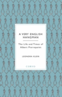 Image for A Very English Hangman: The Life and Times of Albert Pierrepoint from emkaSi