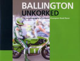 Image for Ballington Unkorked the Autobiography of a World Champion Road Racer from emkaSi