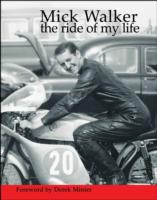 Image for Mick Walker: The Ride of My Life from emkaSi