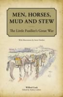 Image for Men, Horses, Mud and Stew: The Little Fusilier's Great War from emkaSi