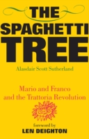 Image for The Spaghetti Tree: Mario and Franco and the Trattoria Revolution from emkaSi