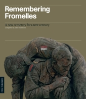 Image for Remembering Fromelles: A New Cemetery for a New Century from emkaSi
