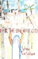 Image for For the Love of a City from emkaSi
