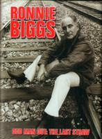 Image for Ronnie Biggs: Odd Man Out - The Last Straw from emkaSi