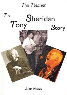 Image for Teacher - The Tony Sheridan Story from emkaSi