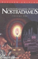 Image for Conversations with Nostradamus:  Volume 2: His Prophecies Explained from emkaSi