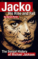 Image for Jacko: His Rise and Fall: The Social and Sexual History of Michael Jackson from emkaSi