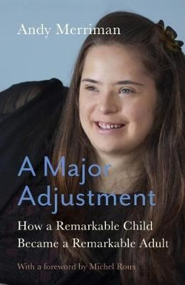Image for A Major Adjustment - How a Remarkable Child Became a Remarkable Adult from emkaSi