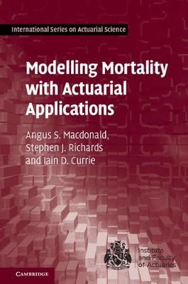 Image for Modelling Mortality with Actuarial Applications from emkaSi