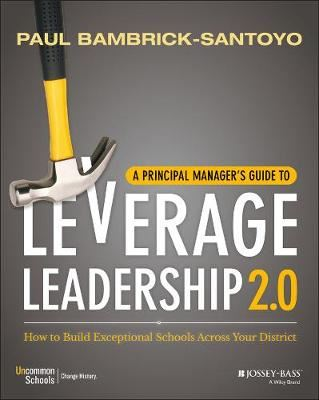 Image for A Principal Manager's Guide to Leverage Leadership 2.0: How to Build Exceptional Schools Across Your District from emkaSi