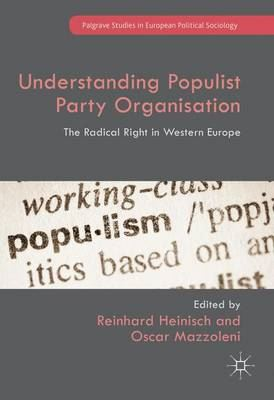 Image for Understanding Populist Party Organisation: The Radical Right in Western Europe from emkaSi
