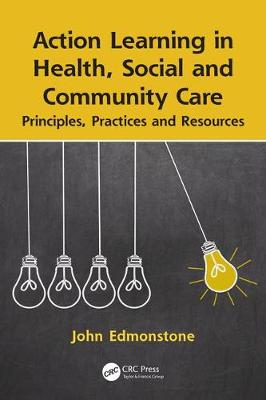 Image for Action Learning in Health, Social and Community Care: Principles, Practices and Resources from emkaSi