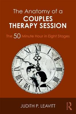Image for The Anatomy of a Couples Therapy Session: The 50 Minute Hour in Eight Stages from emkaSi