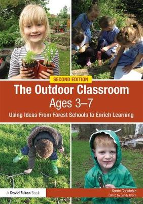 Image for The Outdoor Classroom Ages 3-7: Using Ideas from Forest Schools to Enrich Learning from emkaSi
