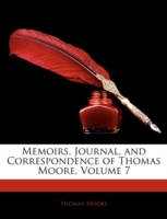 Image for Memoirs, Journal, and Correspondence of Thomas Moore, Volume 7 from emkaSi