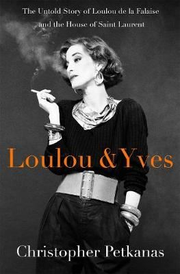 Image for Loulou & Yves - The Untold Story of Loulou de La Falaise and the House of Saint Laurent from emkaSi