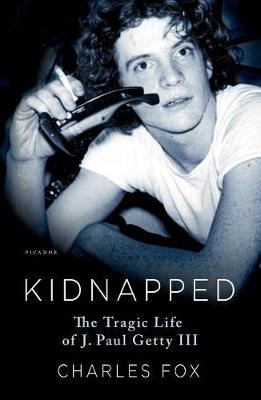Image for Kidnapped - The Tragic Life of J. Paul Getty III from emkaSi