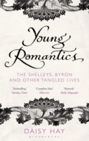 Image for Young Romantics: The Shelleys, Byron and Other Tangled Lives from emkaSi