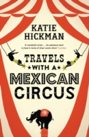 Image for Travels with a Mexican Circus from emkaSi