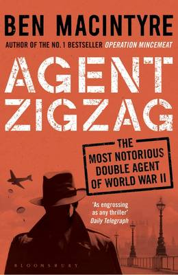 Image for Agent Zigzag: The True Wartime Story of Eddie Chapman: Lover, Traitor, Hero, Spy from emkaSi