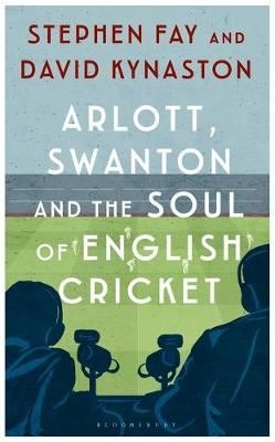 Image for Arlott, Swanton and the Soul of English Cricket from emkaSi