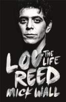 Image for Lou Reed: The Life from emkaSi