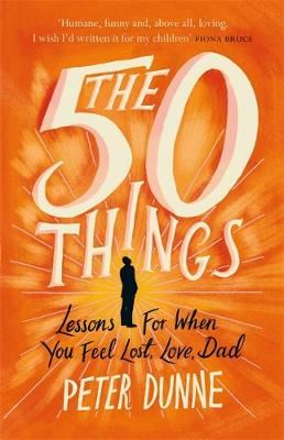 Image for The 50 Things - Lessons for When You Feel Lost, Love Dad from emkaSi