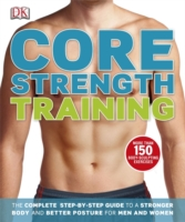 Image for Core Strength Training: The Complete Step-by-Step Guide to a Stronger Body and Better Posture for Men and Women from emkaSi