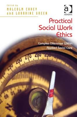 Image for Practical Social Work Ethics: Complex Dilemmas Within Applied Social Care from emkaSi