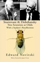 Image for Sturtevant and Dobzhansky Two Scientists at Odds from emkaSi