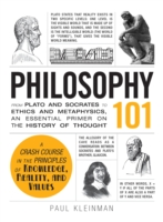 Image for Philosophy 101: From Plato and Socrates to Ethics and Metaphysics, an Essential Primer on the History of Thought from emkaSi