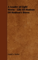 Image for A Leader of Light Horse - Life Of Hodson Of Hodson's Horse from emkaSi