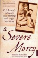 Image for A Severe Mercy: C. S. Lewis's influence on a moving and tragic love story from emkaSi
