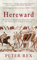 Image for Hereward: The Definitive Biography of the Famous English Outlaw Who Rebelled Against William the Conqueror from emkaSi