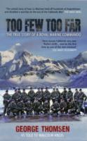 Image for Too Few Too Far: The True Story of a Royal Marine Commando from emkaSi