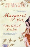 Image for Margaret of York: The Diabolical Duchess from emkaSi