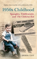 Image for 1950s Childhood Spangles, Tiddlywinks and The Clitheroe Kid: Spangles, Tiddlywinks and the Clitheroe Kid from emkaSi