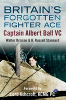 Image for Britain's Forgotten Fighter Ace Captain Ball VC from emkaSi
