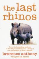Image for The Last Rhinos: The Powerful Story of One Man's Battle to Save a Species from emkaSi