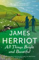 Image for All Things Bright and Beautiful: The Classic Memoirs of a Yorkshire Country Vet from emkaSi