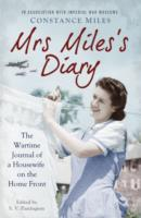 Image for Mrs Miles's Diary: The Wartime Journal of a Housewife on the Home Front from emkaSi