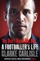 Image for You Don't Know Me, But . . .: A Footballer's Life from emkaSi