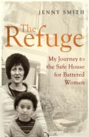 Image for The Refuge: My Journey to the Safe House for Battered Women from emkaSi