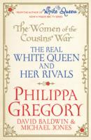 Image for The Women of the Cousins'  War: The Real White Queen And Her Rivals from emkaSi